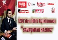 """İZOL """"SAVAŞMAYA HAZIRIZ"""""""