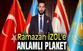Ramazan İZOL'e Anlamlı Plaket